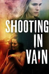 Shooting In Vain