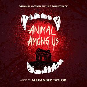 Animal Among Us (original Motion Picture Soundtrack)