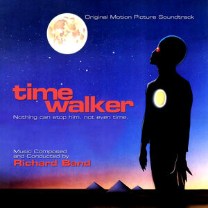 Time Walker (Original Motion Picture Soundtrack)