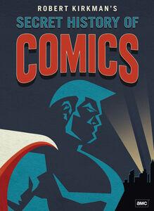 Robert Kirkman's Secret History of Comics