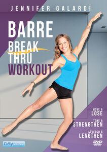 Barre Break Thru Workout With Jennifer Galardi