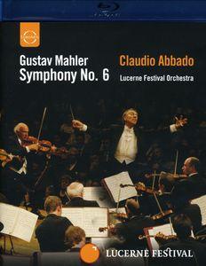 Symphony No 6: Lucerne Festival 2006