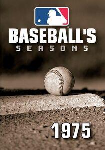 Baseball's Seasons: 1975