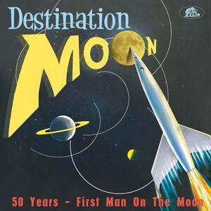 Destination Moon 50 Years: First Man On Moon