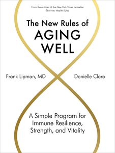 NEW RULES OF AGING WELL