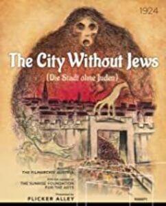 The City without Jews (Die Stadt ohne Juden)
