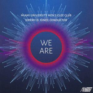 We Are: Miami University Men's Glee Club