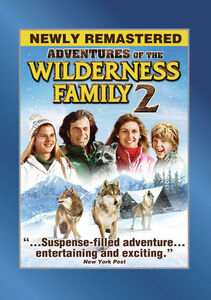 Adventures of the Wilderness Family, Part 2 (aka The Further Adventures of the Wilderness Family)