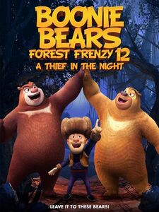 Boonie Bears Forest Frenzy 12 A Thief In The Night