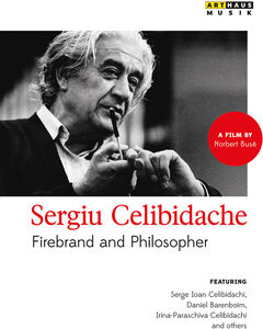 Firebrand & Philosopher: Celibidache