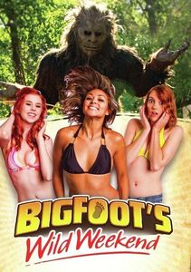 Big Foot's Wild Weekend