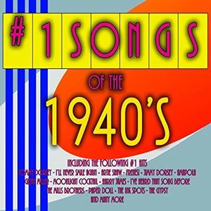 #1 Songs Of The 1940's (Various Artsist)