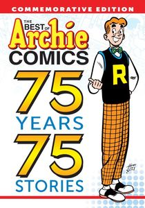 BEST OF ARCHIE COMICS 75 YEARS 75 STORIES