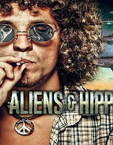 Aliens & Hippies