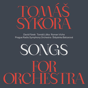 Songs for the Orchestra