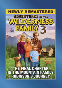 Adventures of the Wilderness Family, Part 3 (Mountain Family Robinson)