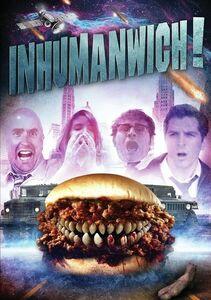 Inhumanwich!