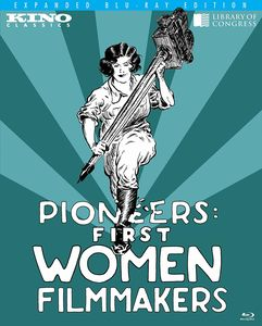 Pioneers: First Women Filmmakers (Expanded Blu-ray Edition)