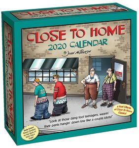 CLOSE TO HOME 2020 DAY TO DAY CALENDAR