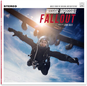 Mission: Impossible: Fallout (Music From the Original Motion Picture)