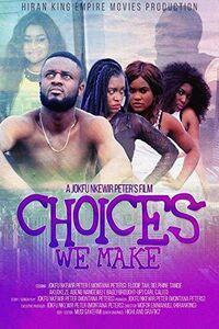 Choices We Make