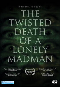Twisted Death Of A Lonely Madman