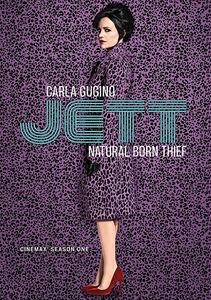 Jett: Cinemax Season One