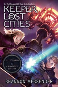 KEEPER OF THE LOST CITIES ILLUSTRATED & ANNOTATED