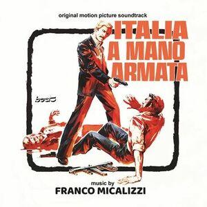 Italia a Mano Armata (A Special Cop in Action) (Original Soundtrack)