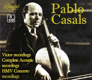 Pablo Casals: Vintage Collection /  Victor Rec. 1926-8/ Columbia 1915-25