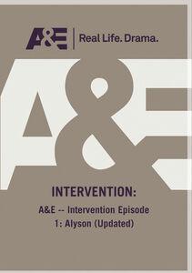A&E - Intervention Episode 1: Alyson (Updated)
