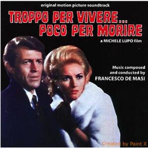 Troppo Per Vivere...Poco Per Morire (Your Turn to Die) (Original Motion Picture Soundtrack)