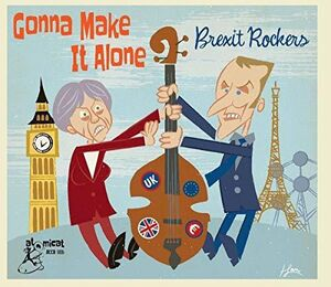 Gonna Make It Alone: Brexit Rocker