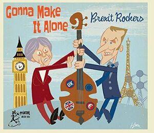 Gonna Make It Alone: Brexit Rocker