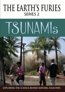 THE EARTHS FURIES (series 2): Tsunamis