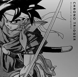 Chrono Trigger Orchestral Arrangement (Original Soundtrack) [Import]