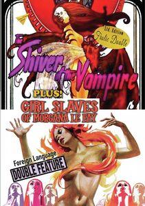 The Shiver Of The Vampires/ Girl Slaves Of Morgana Le Fay