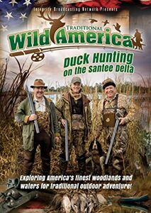 Traditional Wild America: Duck Hunting On Santee Delta