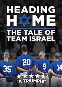 Heading Home: Tale Of Team Israel