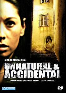 Unnatural & Accidental