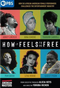 American Masters: How It Feels to Be Free
