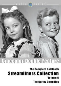 The Complete Hal Roach Streamliners Collection, Volume 6: The Curley Comedies