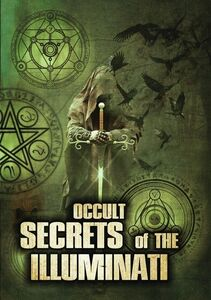 Occult Secrets Of The Illuminati