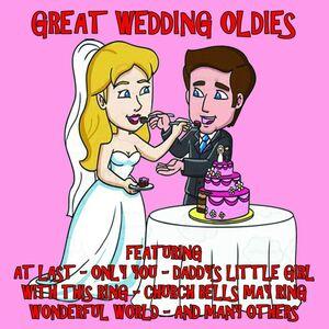 Great Wedding Oldies (Various Artists)