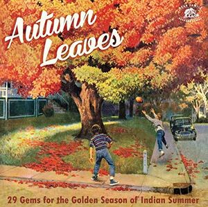 Autumn Leaves: 29 Gems For The Indian Summer