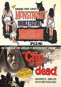 Monstrosity/ The City Of The Dead