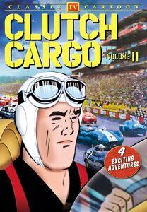 Clutch Cargo: Volume 11