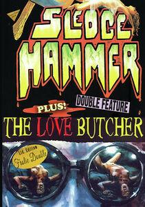 Sledgehammer /  The Love Butcher