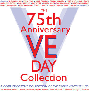 75th Anniversary Ve Day Collection (Various Artists)