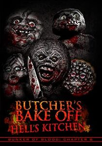 Bunker Of Blood 8: Butchers Bake Off - Hell's Kitchen